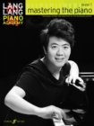 Lang Lang Piano Academy: mastering the piano level 1 - Book