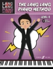 The Lang Lang Piano Method: Level 5 - Book