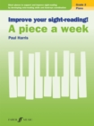 Improve your sight-reading! A piece a week Piano Grade 2 - Book