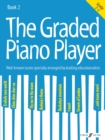 The Graded Piano Player: Grade 2-3 - Book