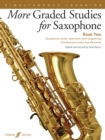 More Graded Studies for Saxophone Book Two - Book