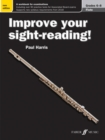 Improve your sight-reading! Flute Grades 6-8 - Book