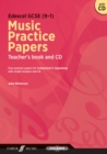 Edexcel GCSE Music Practice Papers Teacher's Book and CD - Book