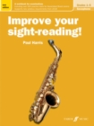 Improve your sight-reading! Saxophone Grades 1-5 - Book