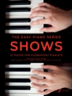 The Easy Piano Series: Shows - Book