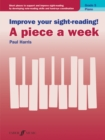 Improve your sight-reading! A piece a week Piano Grade 5 - Book