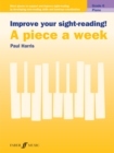 Improve your sight-reading! A piece a week Piano Grade 6 - Book