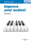 Improve your scales! Piano Grade 1 - Book