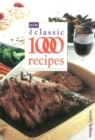 The New Classic 1000 Recipes - Book