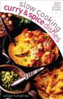 Slow Cooking Curry and Spice Dishes - eBook