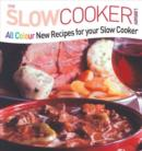 All Colour New Recipes for your Slow Cooker - eBook