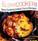 Slow Cooking Indian Curry Recipes - eBook