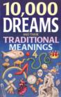 10,000 Dreams and Traditional Meanings - eBook