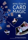 The Royal Road to Card Magic : Handy card tricks to amaze your friends now with video clip downloads - Book