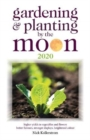 Gardening and Planting by the Moon 2020 - Book