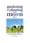 Gardening and Planting by the Moon 2021 - Book
