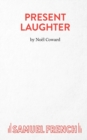Present Laughter : Play - Book