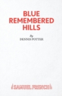 Blue Remembered Hills - Book
