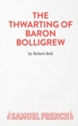 The Thwarting of Baron Bolligrew - Book
