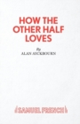 How the Other Half Loves - Book