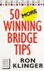 50 More Winning Bridge Tips - Book
