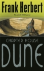 Chapter House Dune : The Sixth Dune Novel - Book