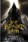 The Braided Path : The Weavers Of Saramyr, The Skein Of Lament, The Ascendancy Veil - Book