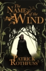 The Name of the Wind : The Kingkiller Chronicle: Book 1 - Book