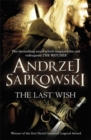 The Last Wish : Introducing the Witcher - Now a major Netflix show - Book