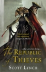 The Republic of Thieves : The Gentleman Bastard Sequence, Book Three - Book