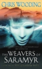 The Weavers Of Saramyr : Book One of the Braided Path - eBook