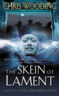 The Skein Of Lament : Book Two of the Braided Path - eBook
