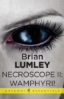 Necroscope II: Wamphyri! - eBook