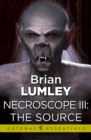 Necroscope III: The Source - eBook
