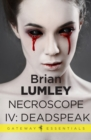 Necroscope IV: Deadspeak - eBook