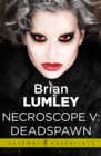 Necroscope V: Deadspawn - eBook