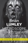Necroscope The Lost Years Vol 1 - eBook