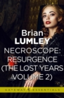 Necroscope The Lost Years Vol 2 (aka Resurgence) - eBook