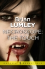 Necroscope: The Touch - eBook