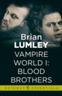 Vampire World 1: Blood Brothers - eBook