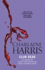 Club Dead : A True Blood Novel - eBook