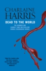 Dead To The World : A True Blood Novel - eBook