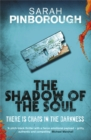 The Shadow of the Soul : The Dog-Faced Gods Book Two - Book