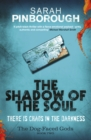 The Shadow of the Soul : The Dog-Faced Gods Book Two - eBook