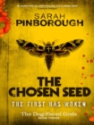 The Chosen Seed : The Dog-Faced Gods Book Three - eBook