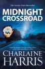Midnight Crossroad : Now a major new TV series: MIDNIGHT, TEXAS - Book