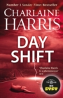 Day Shift : Now a major new TV series: MIDNIGHT, TEXAS - eBook