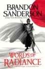 Words of Radiance Part One : The Stormlight Archive Book Two - Book
