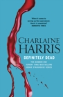 Definitely Dead : A True Blood Novel - eBook