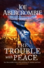 The Trouble With Peace : Book Two - eBook
